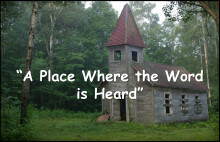 A Place Where the Word is Heard