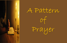 A Pattern For Prayer