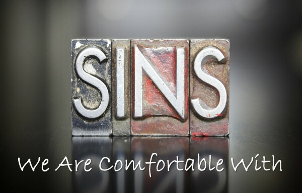 Series: Sins the Church is Comfortable With